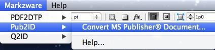 Markzware Pub2ID for InDesign CS6 Menu Items