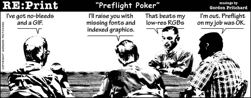 Preflight is like Poker for Printers