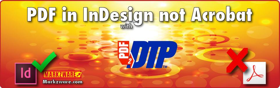 PDF en InDesign (no Acrobat), con PDF2DTP