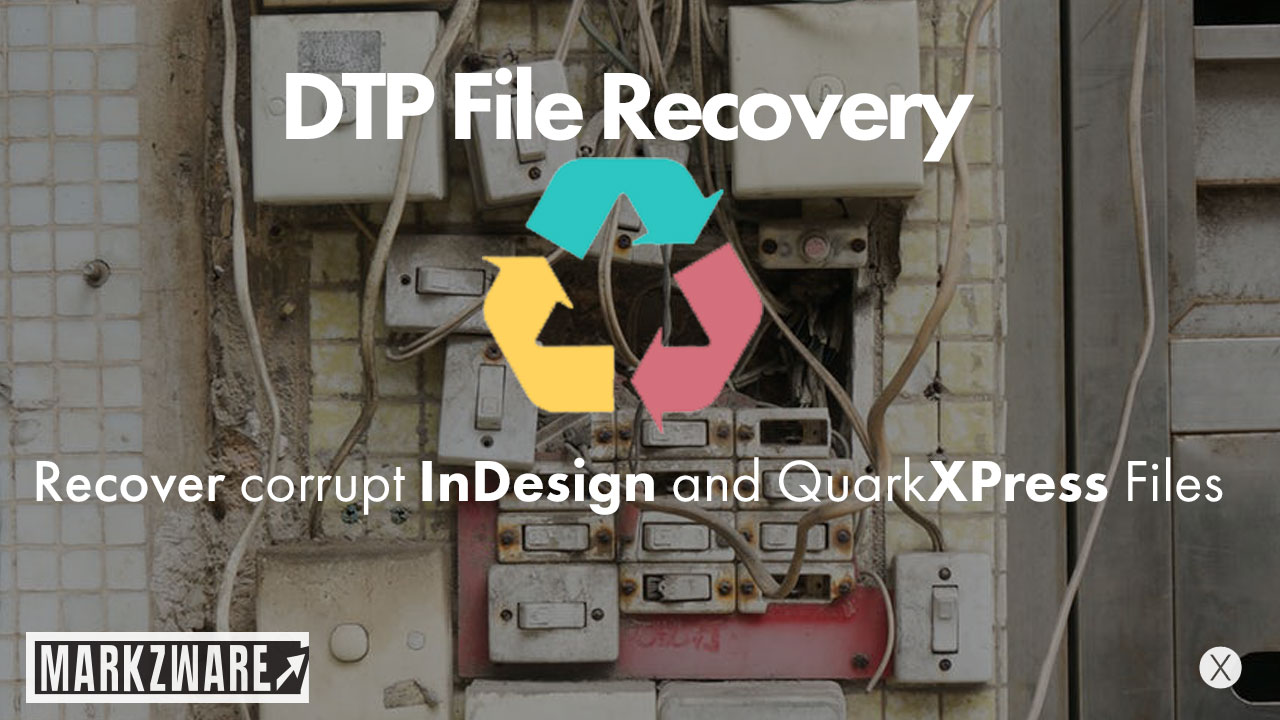 Markzware DTP File Recovery Service Helps to Recover InDesign CC 2018 Files