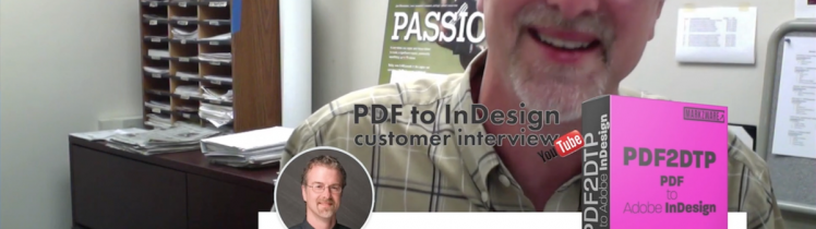 PDF to InDesign Plugin PDF2DTP Review: Graphic Designer, Gordie Dunlap