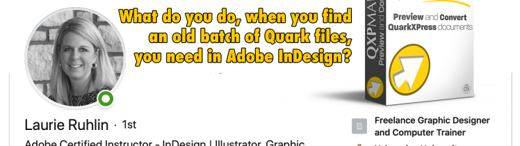 Laurie Ruhlin on Quark to InDesign with QXPMarkz a customer review and interview