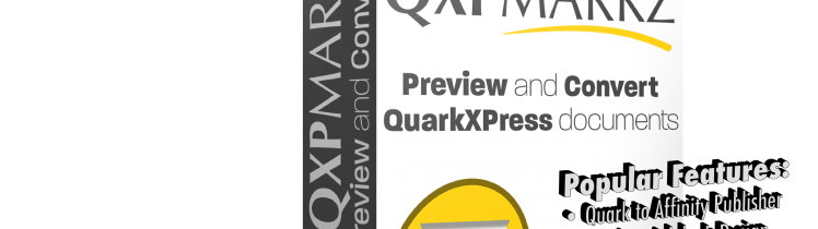 QXPmarkz QuarkXPress conversion options and features