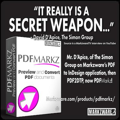 Secret Weapon Adobe PDF to InDesign PDFMarkz